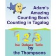 Adam's Amazing Counting Book Counting in Tagalog